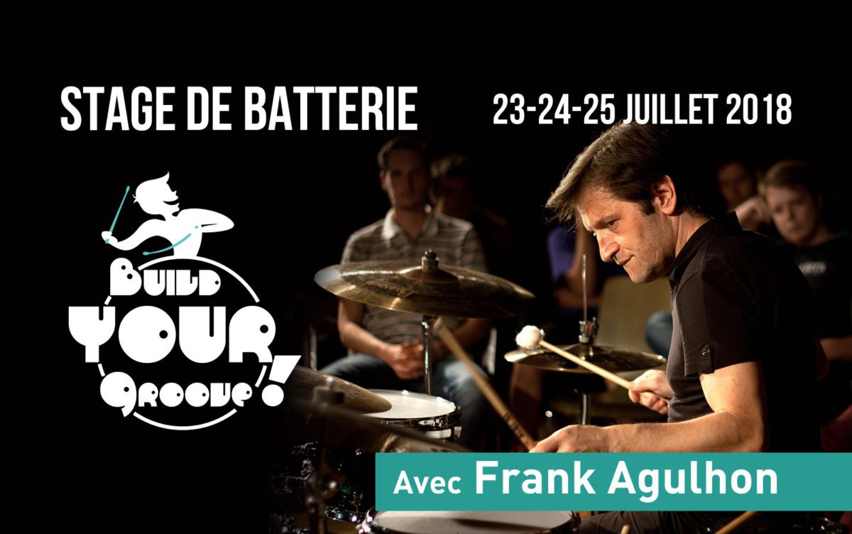 Pro Drumming Stage de batterie avec Frank Agulhon - 23-24-25 juillet 2018