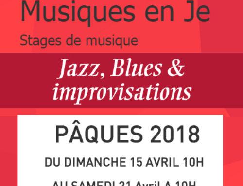 Stage Musique en Je – Pâques 2018 – Jazz, Blues & Improvisations