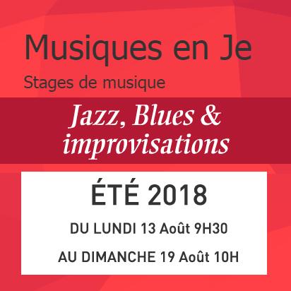 Stage Musique en Je - Blues, Jazz & Improvisation - Août 2018 - Domaine St Damian (Drôme)